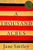 A Thousand Acres, Jane Smiley, 0394577736