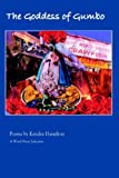 The Goddess of Gumbo, Kendra Hamilton, 1933456345