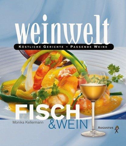 Weinwelt - Fisch & Wein