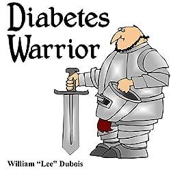 Diabetes Warrior