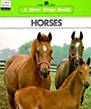img - for Horses (New True Book) book / textbook / text book