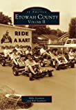 img - for Etowah County, Vol. 2 (AL) (Images of America) by Mike Goodson (2004-08-06) book / textbook / text book