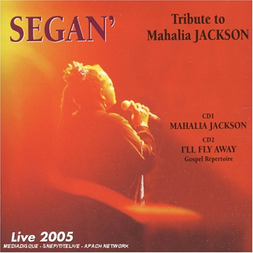 Tribute To Mahalia Jackson: Live 2005 by Fremeaux & Associes