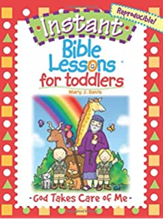 Instant Bible Lessons For Toddlers God Takes Care Of Me