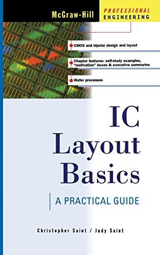 IC Layout Basics : A Practical Guide by Christopher Saint (2001-11-26)