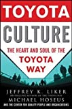 img - for Toyota Culture: The Heart and Soul of the Toyota Way (Business Books) book / textbook / text book