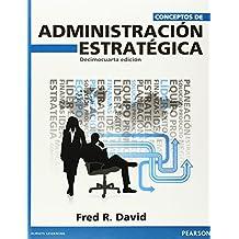 Conceptos de administración estratégica