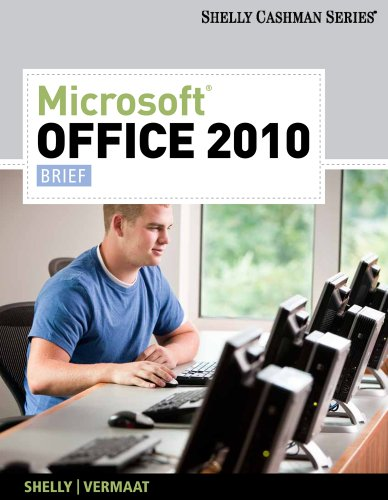 Download Microsoft Office 2010: Brief (Available Titles Skills Assessment Manager (SAM) – Office 2010) Pdf
