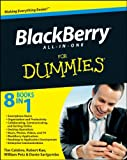 Blackberry All-In-One for Dummies, Dante Sarigumba and Robert Kao, 0470531207