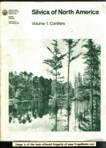 Silvics of North America, Vol. 1: Conifers