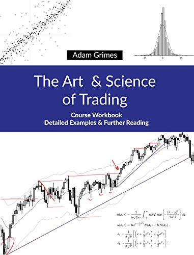 The Art and Science of Trading: Course Workbook (The Science Of Stock Market)
