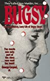 Bugsy: The Bloodthirsty, Lusty Life of Benjamin