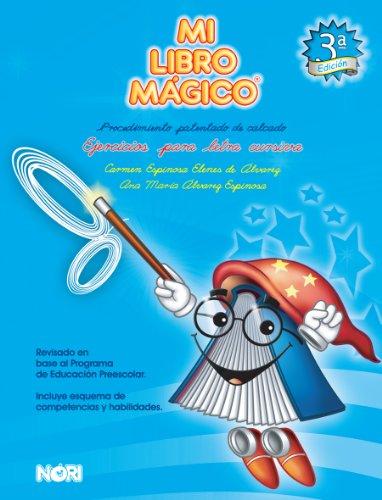 Mi libro magico cursiva / My italic magic book: Ejercicios para letra cursiva / Italic Letter Exercises (Spanish Edition)