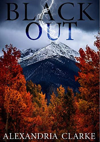 Blackout (EMP Survival in a Powerless World- Series Book 5) by [Clarke , Alexandria]