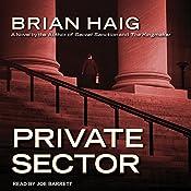 Private Sector: Sean Drummond Series, Book 4 | Brian Haig