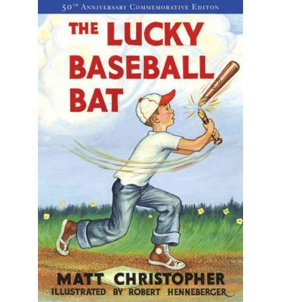 The Lucky Baseball Bat (Anniversary) [ The Lucky Baseball Bat (Anniversary) by Christopher, Matt ( Author ) Paperback Aug- 2004 ] Paperback Aug- 24- 2004
