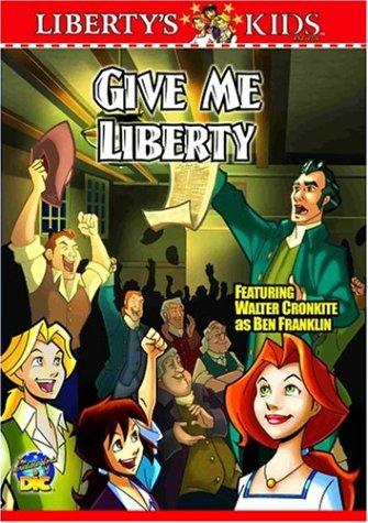 Liberty's Kids - Give Me - Kids Liberty 2