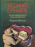 Technocrimes, August Bequai, 0669123420