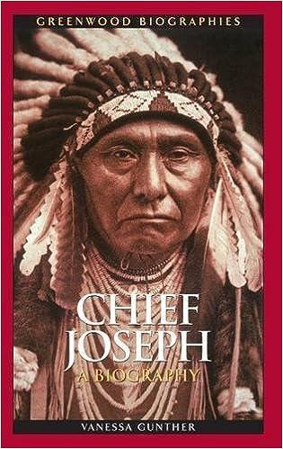 chief joseph a biography gunther vanessa