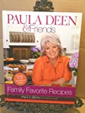 Paula Deen and Friends Family Favorites, Paula Deen and Martha Giddens Nesbit, 1609619234