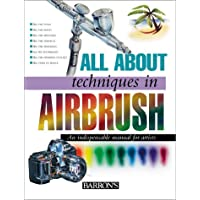 All About Techniques in Airbrush