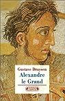 Alexandre le Grand par Droysen