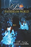 Poems of a Fatherless World, Jamil Clayton, 1478711140