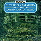Dutilleux & Balakirev: Piano Sonatas