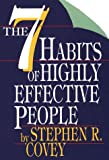 The Seven Habits of Highly Effective People, Covey, Stephen R., 0783881150