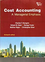 Cost Accounting a Managerial Emphasis 13th Edition Economy Edition