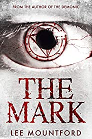 The Mark: Book 2 in the Supernatural Horror Series
