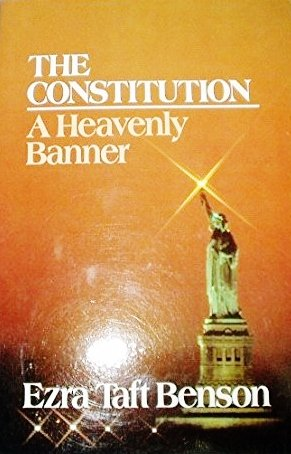 The Constitution: A Heavenly Banner