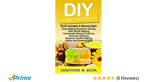 DIY Home Projects: 6 Manuscripts - Soap Making Business