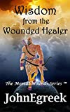 Wisdom from the Wounded Healer