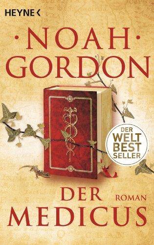Der Medicus: Roman (Die Medicus-Reihe 1) (German Edition)