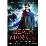 Death Marked: An Urban Fantasy Series (Modern Necromancy Book 1)