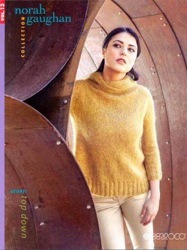 Berroco Norah Gauhan Book, vol. 13 Fall-Winter 2013-14 ()