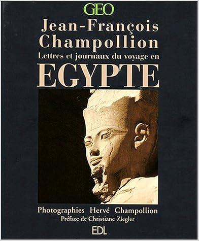 Téléchargement L'Egypte de Jean-François Champollion pdf epub