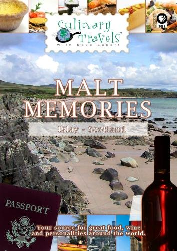 Culinary Travels Malt Memories Scotland-Islay-Laphraoig distillery/Aberfeldie-Dewar's distillery/local butcher, baker, and cheesemaker