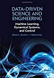 Data-Driven Science and Engineering: Machine Learning, Dynamical Systems, and Control