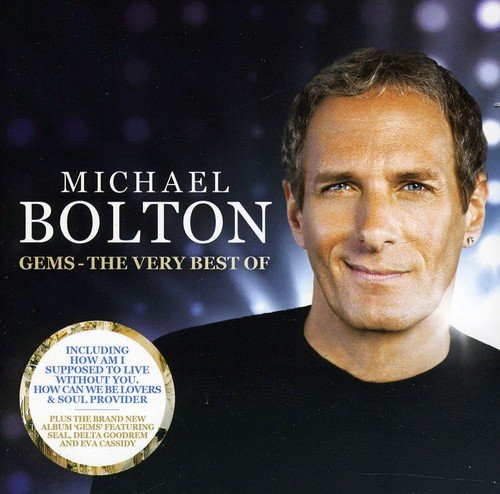 Michael Bolton   Gems  The Very Best Of