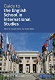 Guide to the English School in International Studies, , 1118624777