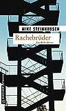 Rachebrüder: Kriminalroman (Kriminalromane im GMEINER-Verlag)