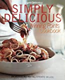 img - for Weight Watchers Simply Delicious Winning Points Cookbook Cook Book - Each Recipe Is 8 Points or Less Per Serving, May Take a Mere 20 Minutes to Make - Paperback, First Edition, 1st Printing 2002 (Tapas & Light Bites, Vegetarian (including Vegan), Snacks, Lunch and Brunch) book / textbook / text book