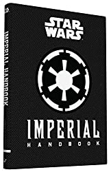 Imperial Handbook: A Commander's Guide (Star Wars (Chronicle))