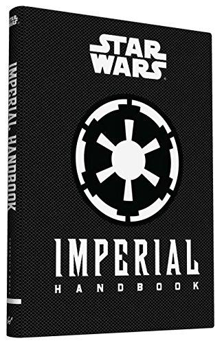 Star Wars®: Imperial Handbook (Star Wars - Star Wars Imperial Handbook