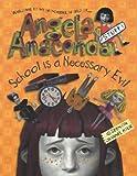 School is a Necessary Evil (Angela Anaconda)