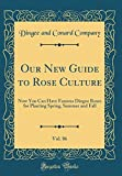 Amazon / Forgotten Books: Our New Guide to Rose Culture, Vol. 86 Now You Can Have Famous Dingee Roses for Planting Spring, Summer and Fall Classic Reprint (Dingee and Conard Company)