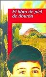 Libro de piel de tiburon, el par Manuel De Lope
