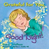 img - for Grateful for you, Good Night! book / textbook / text book